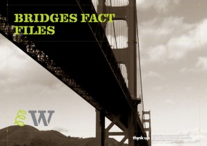Bridges Fact File
